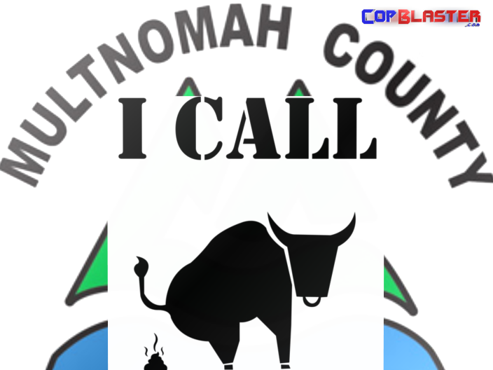 Multnomah County: I Call Bull Shit