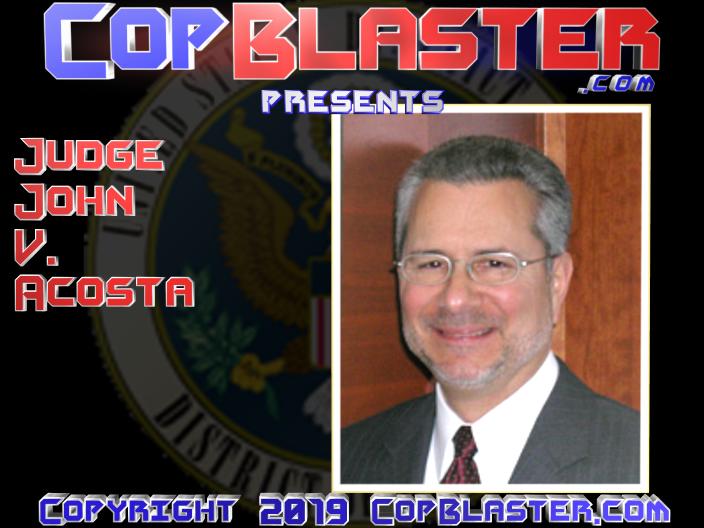 U.S. District Judge John Acosta